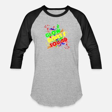 7964b23be Glow Party Glow Party Squad Color Arts Funny Effects Cool - Unisex Baseball  T-Shirt
