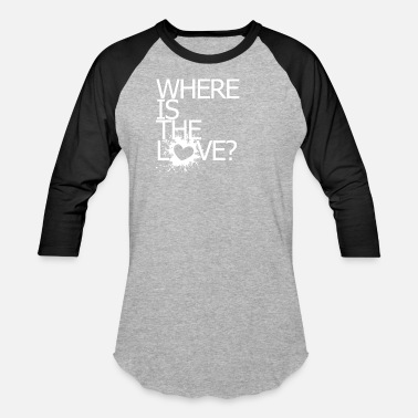 The Black Eyed Peas Where is the love? - Baseball T-Shirt