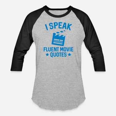 I Speak Fluent Movie Quotes Song Lyrics Sarcasm I Speak Fluent Movie Quotes - Baseball T-Shirt