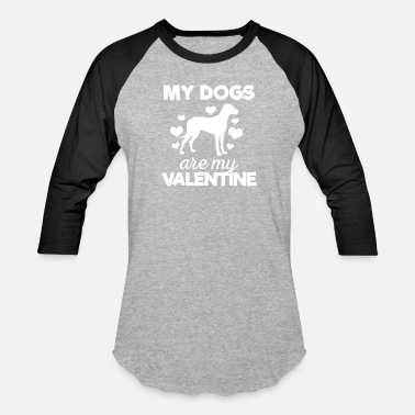 Cute My Dogs are My Valentine Tshirt - Unisex Baseball T-Shirt