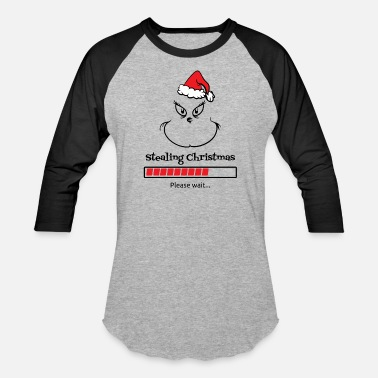 The Grinch Christmas Pullover stealing Christmas - Baseball T-Shirt