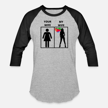 Eritrea Eritrea geschenk my your wife - Baseball T-Shirt
