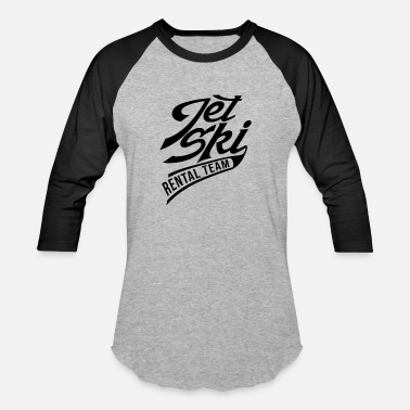 Jetski Rental Team - Unisex Baseball T-Shirt