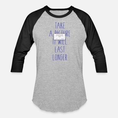 Funny Running Insults Funny Take A Picture Saying - Baseball T-Shirt