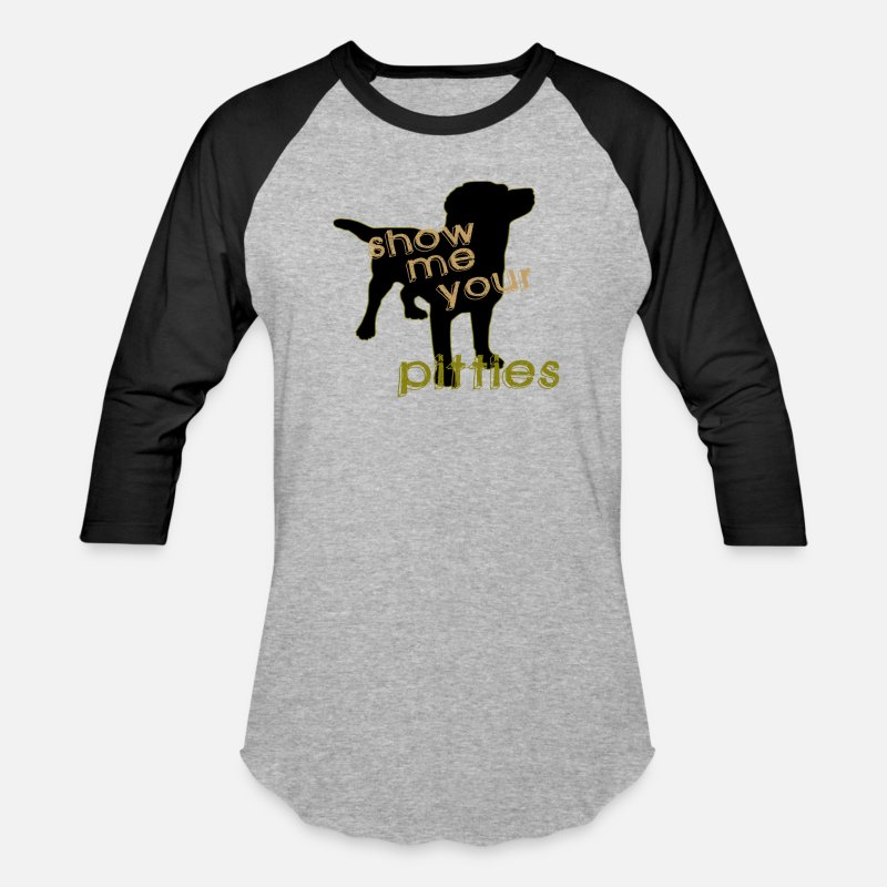 Your T-Shirts - Show me your Pitties - Unisex Baseball T-Shirt heather gray/black