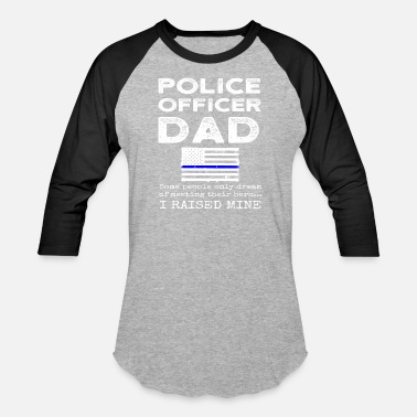 Police Officer Proud Police Officer Dad Policeman Father Flag - Unisex Baseball T-Shirt