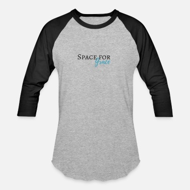 Space Jesus Space for grace - Baseball T-Shirt