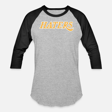 Hater haters - Unisex Baseball T-Shirt