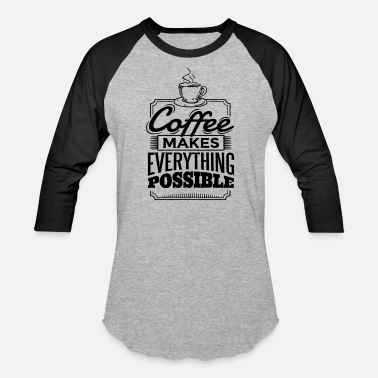 T shirt for Coffe lovers - Baseball T-Shirt