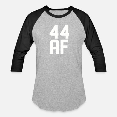 44 Years 44 AF Years Old - Baseball T-Shirt