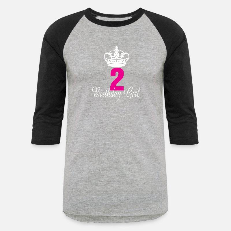 Birthday Girl 2 Years Old Unisex Baseball T Shirt