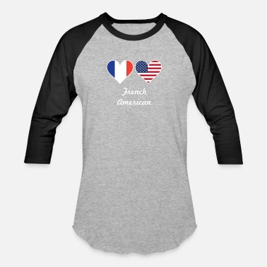 French Flag French American Flag Hearts - Baseball T-Shirt