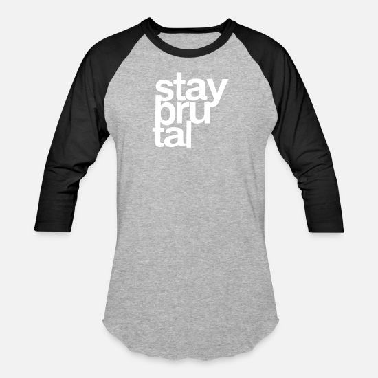 Brutal T-Shirts - Stay Brutal - Unisex Baseball T-Shirt heather gray/black