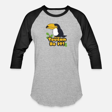 Gym Quotes Funny Animal Drawing Toucan Do It Cartoon - Baseball T-Shirt