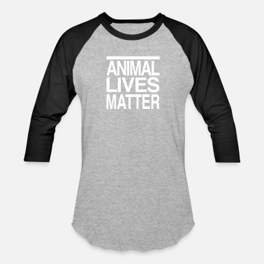 7e55d9f1dc Aspca Animal Lives Matter - Unisex Baseball T-Shirt