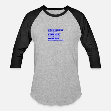 Godless Funny Sarcastic Anti-Liberal For Conservatives - Baseball T-Shirt