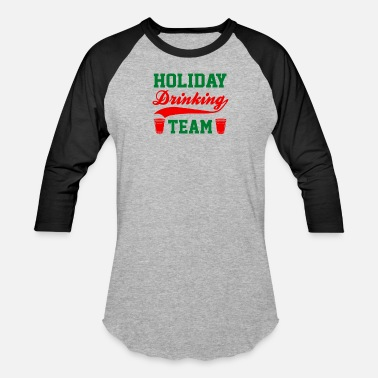 Holiday New Holiday Drinking Team - Baseball T-Shirt