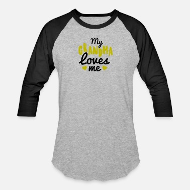 My Grandma Loves Me Baby My Grandma loves me - Baseball T-Shirt