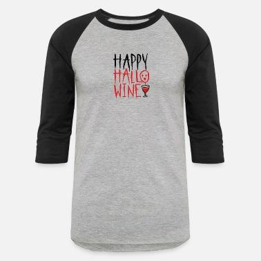 182bd50e5 Halloween. Wine. Party. Trick. Treat. October. - Unisex Baseball T