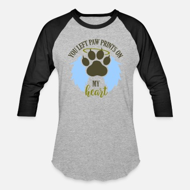 Pawprint You left cat paw prints on my heart - Baseball T-Shirt