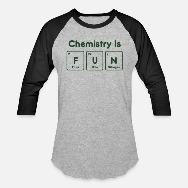 Chemistry-is-fun Chemistry is fun - Baseball T-Shirt