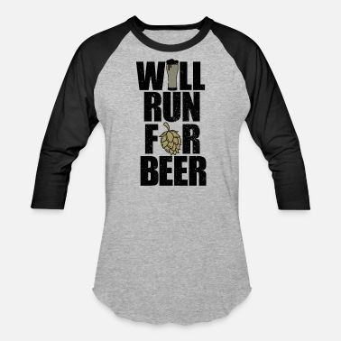 Beer Run Running Drink Will run for beer - Unisex Baseball T-Shirt