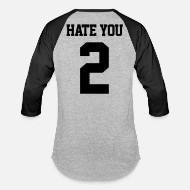 Hate You 2 Hate you 2 blk - Unisex Baseball T-Shirt