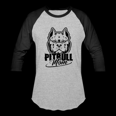 Pitbull Mom Shirt - Pitbull Mom T shirt - Baseball T-Shirt