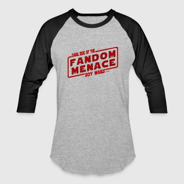 Fandom Menace a SOY Wars Story 2 - Baseball T-Shirt