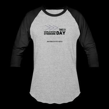 World Down Syndrome Day with Arrows - Baseball T-Shirt