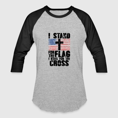 I Stand for the Flag I Kneel for the Cross | USA - Baseball T-Shirt