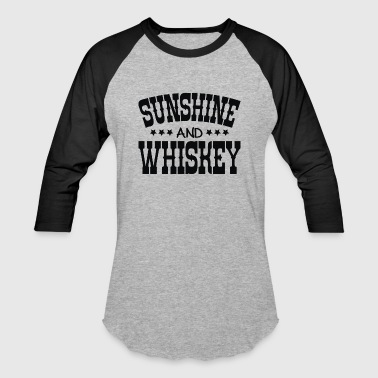 Sunshine and Whiskey - Baseball T-Shirt