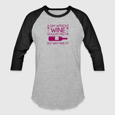 Wine - Baseball T-Shirt