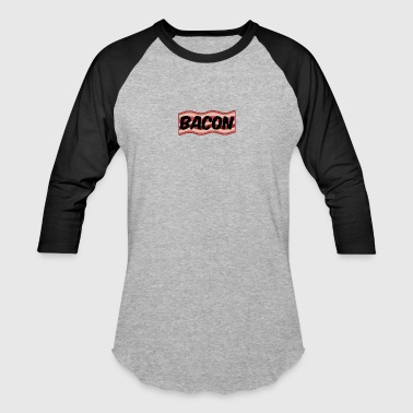 Bacon - Baseball T-Shirt
