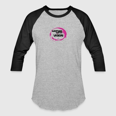 Women with vision - Baseball T-Shirt