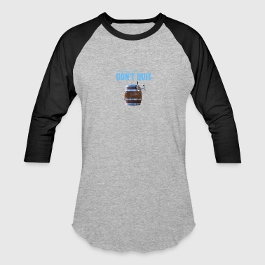 Drink Beer - Baseball T-Shirt