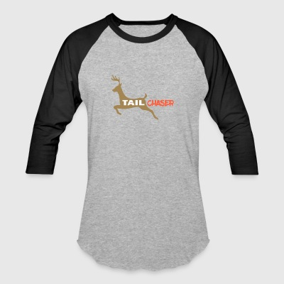 Fun Deer Hunting Graphic Tail Chaser Deer Hunter - Baseball T-Shirt