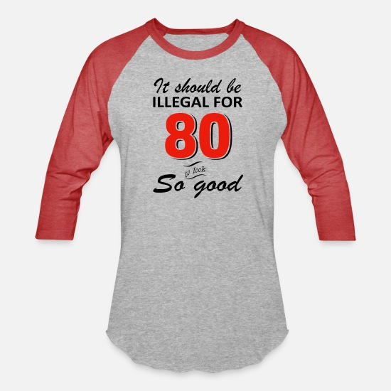 Funny T-Shirts - Funny 80th year old birthday designs - Unisex Baseball T-Shirt heather gray/red