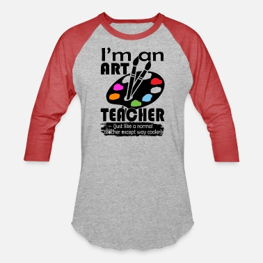 Art Teacher Art Teacher Shirts - Unisex Baseball T-Shirt