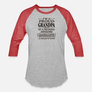Proud Grandpa Proud Grandpa Of A Freaking Awesome Granddaughter - Unisex Baseball T-Shirt