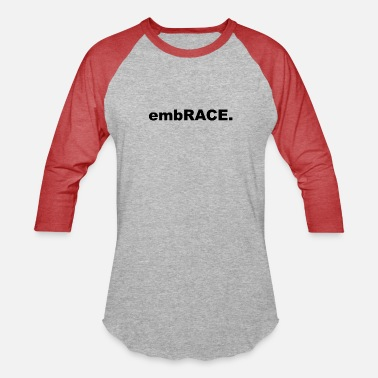 Embracement embRACE. - Unisex Baseball T-Shirt
