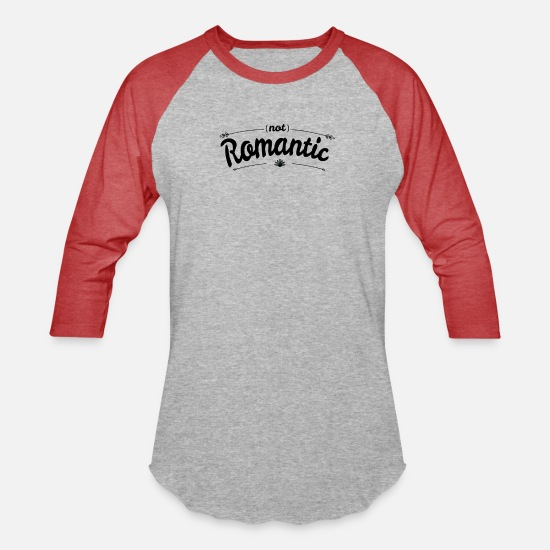 Romantic T-Shirts - Not Romantic - Unisex Baseball T-Shirt heather gray/red