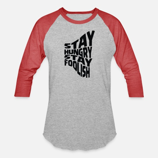 Game T-Shirts - stay hungry stay foolish - Unisex Baseball T-Shirt heather gray/red