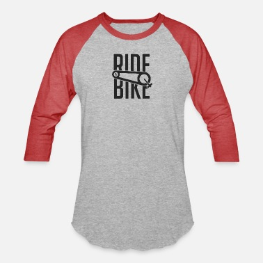 Ride A Bike Ride a Bike - Unisex Baseball T-Shirt