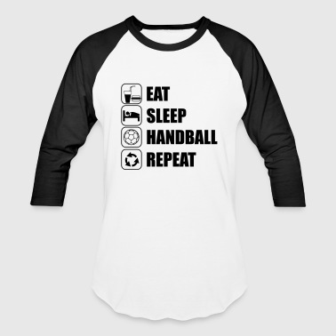 EAT SLEEP HANDBALL - Baseball T-Shirt