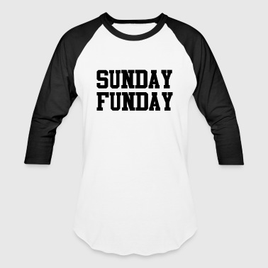 Sunday Funday - Baseball T-Shirt