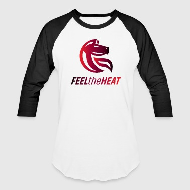 feel the heat - Baseball T-Shirt