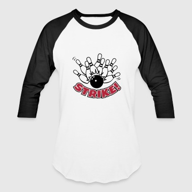 10-Pin Bowling STRIKE - Baseball T-Shirt