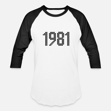 1981 Year 1981, Numbers, Year, Year Of Birth - Baseball T-Shirt