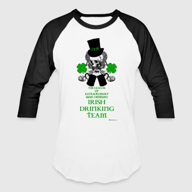 The LOEBD Irish Drinking Team - Baseball T-Shirt